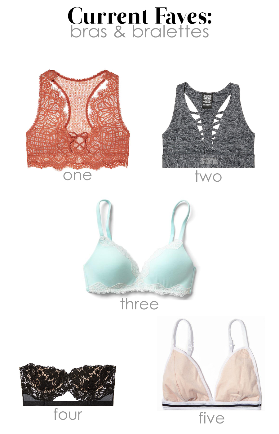 A few fashionable suggestions for your next purchase in intimates. The best of bras and bralettes