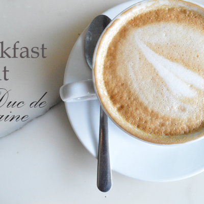 Breakfast at Duc de Lorraine