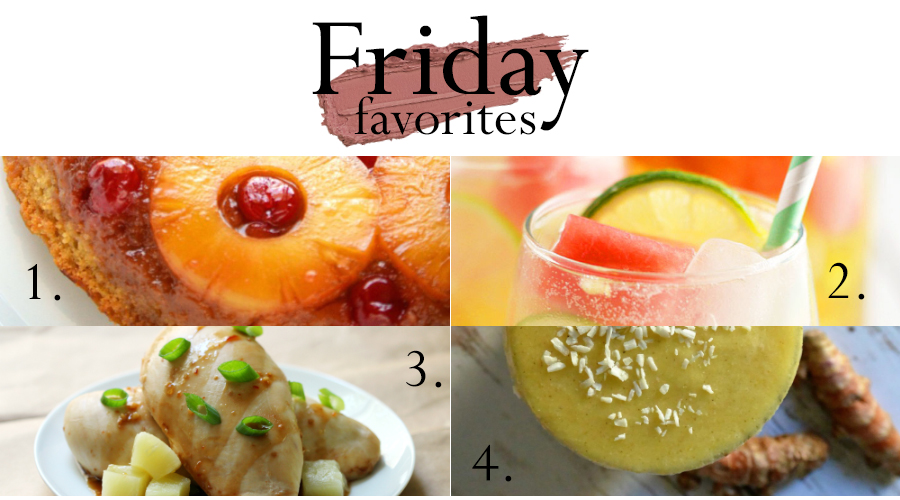 The best of the week, featuring some recipes that boast a whole lotta pineapple sweetness.