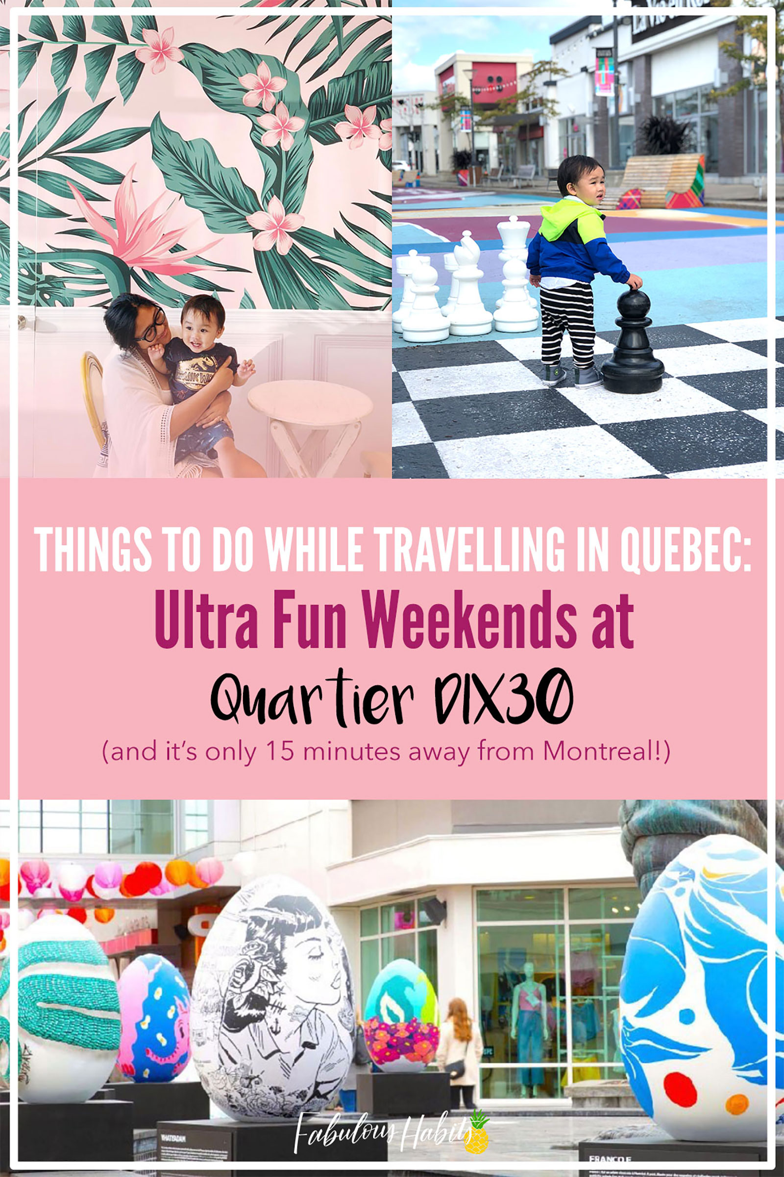 Why We're Excited to Spend This Weekend at Quartier DIX30