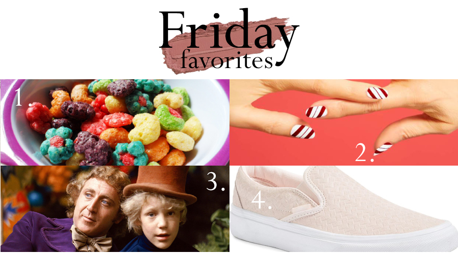 Focusing on sweet things for this week's edition of Friday Favorites