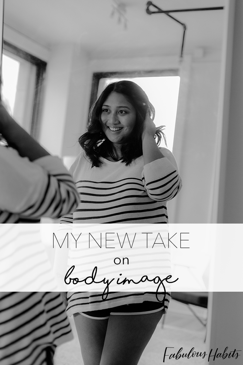 Learning to love myself inside and out. I've realized who I am, what I do, and how I should feel accomplished: it's a whole new view on body image.