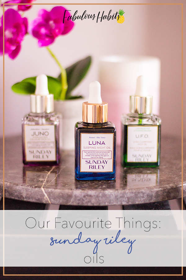 Our in-house beauty expert, Dolores, tells us about her favourite product: Sunday Riley Oils.