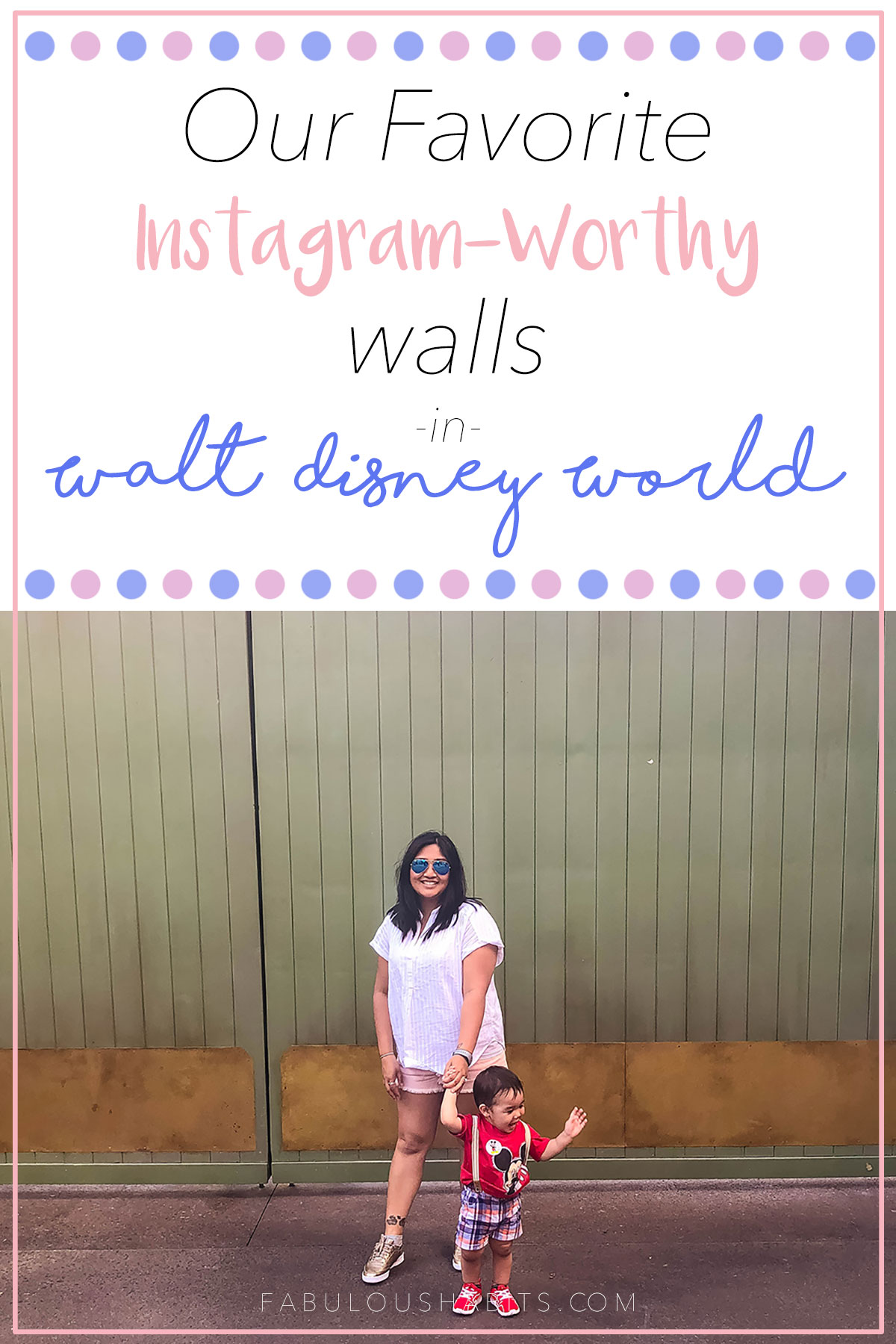 Our family's favorite Instagram-worthy walls in Walt Disney World. We'll tell you exactly where! Follow along so you can get your next best photo op! #disneyvacations