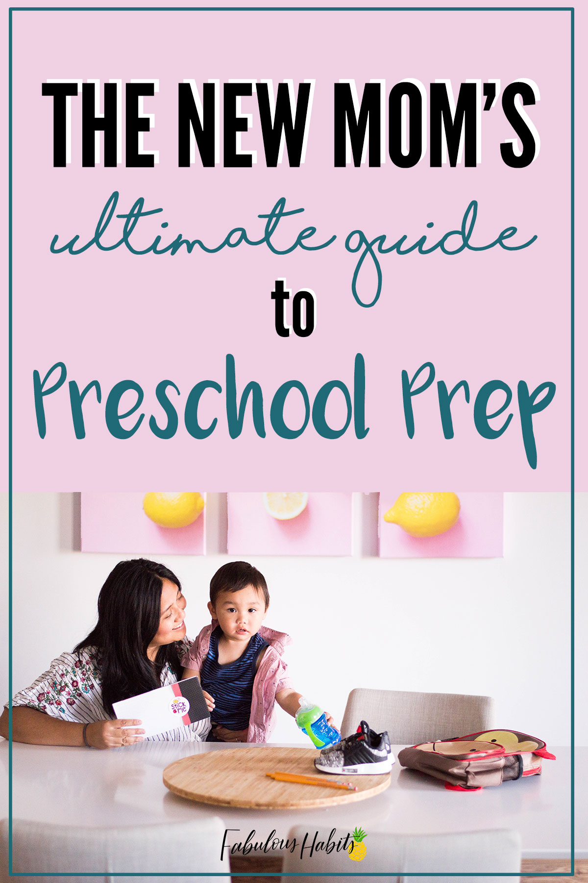 The new mom's ultimate guide to preschool prep. It's all about the preparations - you totally got this, mama! #preschoolprep