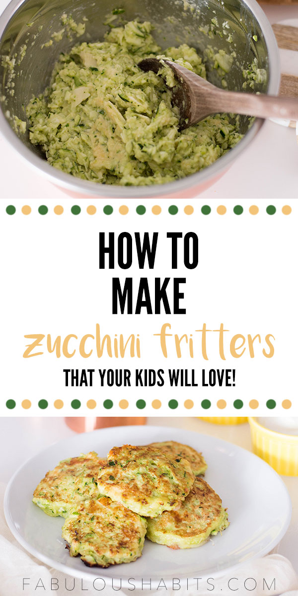 Can't get your kiddos to eat veggies? Okay, we've got the solution for you. These zucchini fritters are easy to whip-up and taste SO delicious - you can even fool the pickiest of eaters! #zucchinifritters
