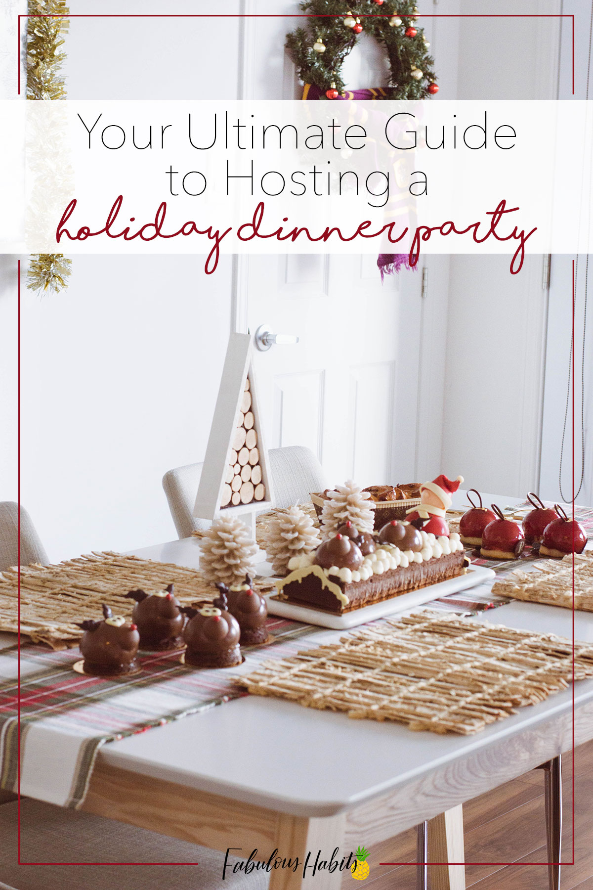 Play hostess without losing your cool: here are our surefire tips to throwing (and enjoying) your own holiday dinner party.