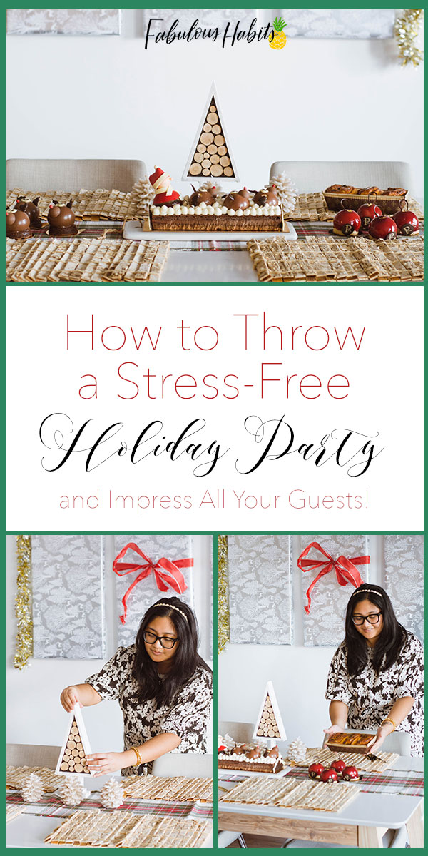 How to throw a stress-free holiday party - and impress all your guests! #holidayparty