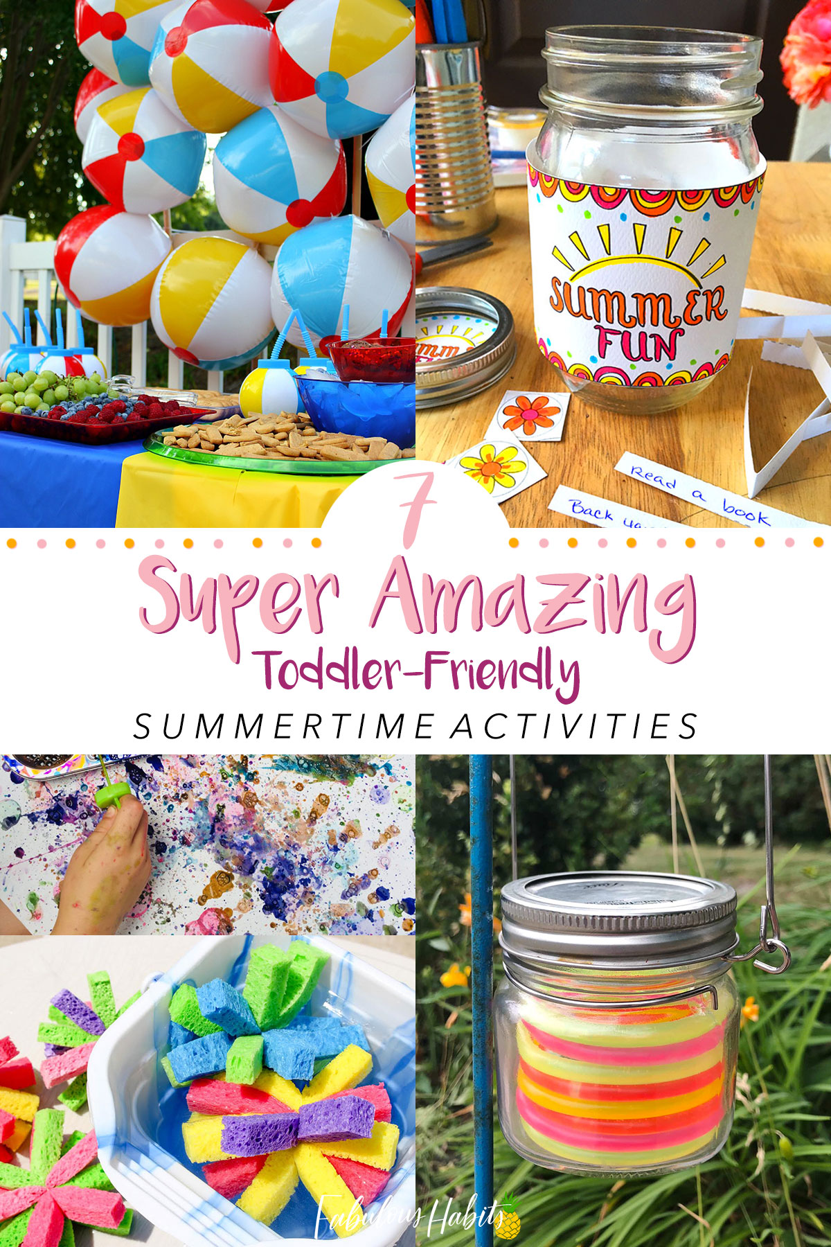 Rounded-up 7 of the most popular summer activities for toddlers. Now, let's get outdoors and play! #summeractivity