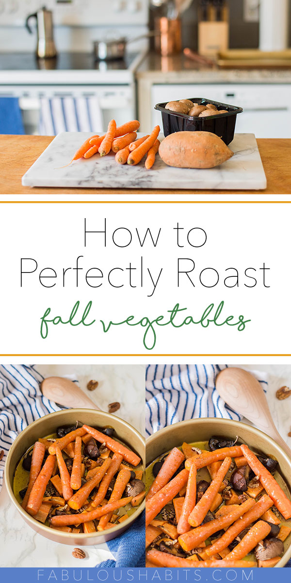 How to perfectly roast fall vegetables - an easy recipe that your entire family will enjoy. #roastedvegetables