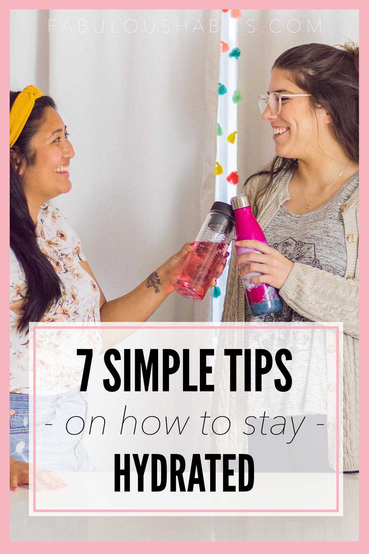 These 7 simple tips will help you stay hydrated - and it goes beyond drinking that glass of h20. We're excited to share all of our self-care tips!