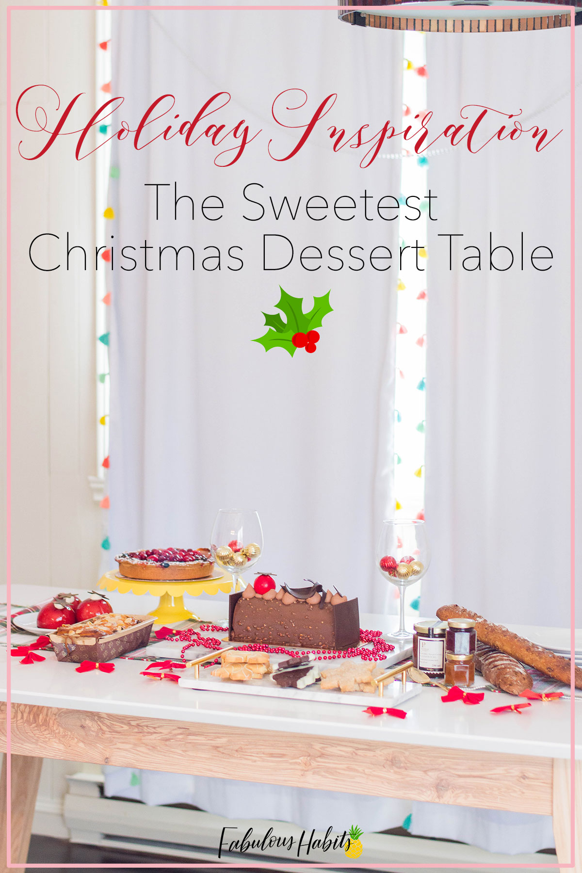 Holiday inspiration: how to put together the sweetest Christmas dessert table. Impress your guests with our simple tips! #holidayparty