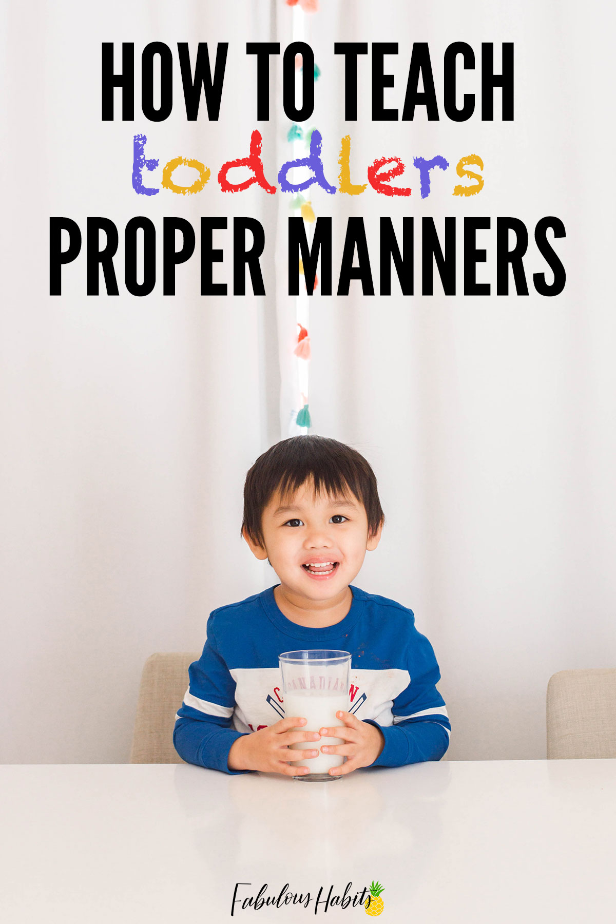 Calling all mamas! Here are my best tips on how to teach toddlers proper manners! #toddlermanners