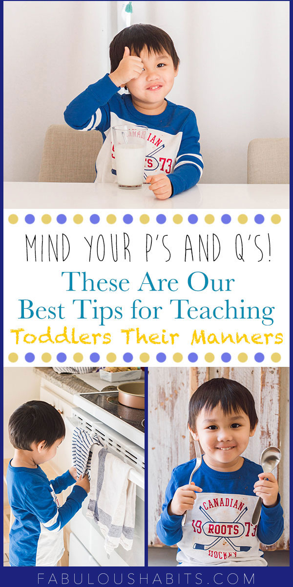 Mind your p's and q's! These are our best tips for teaching toddlers their manners. #lifewithtoddlers