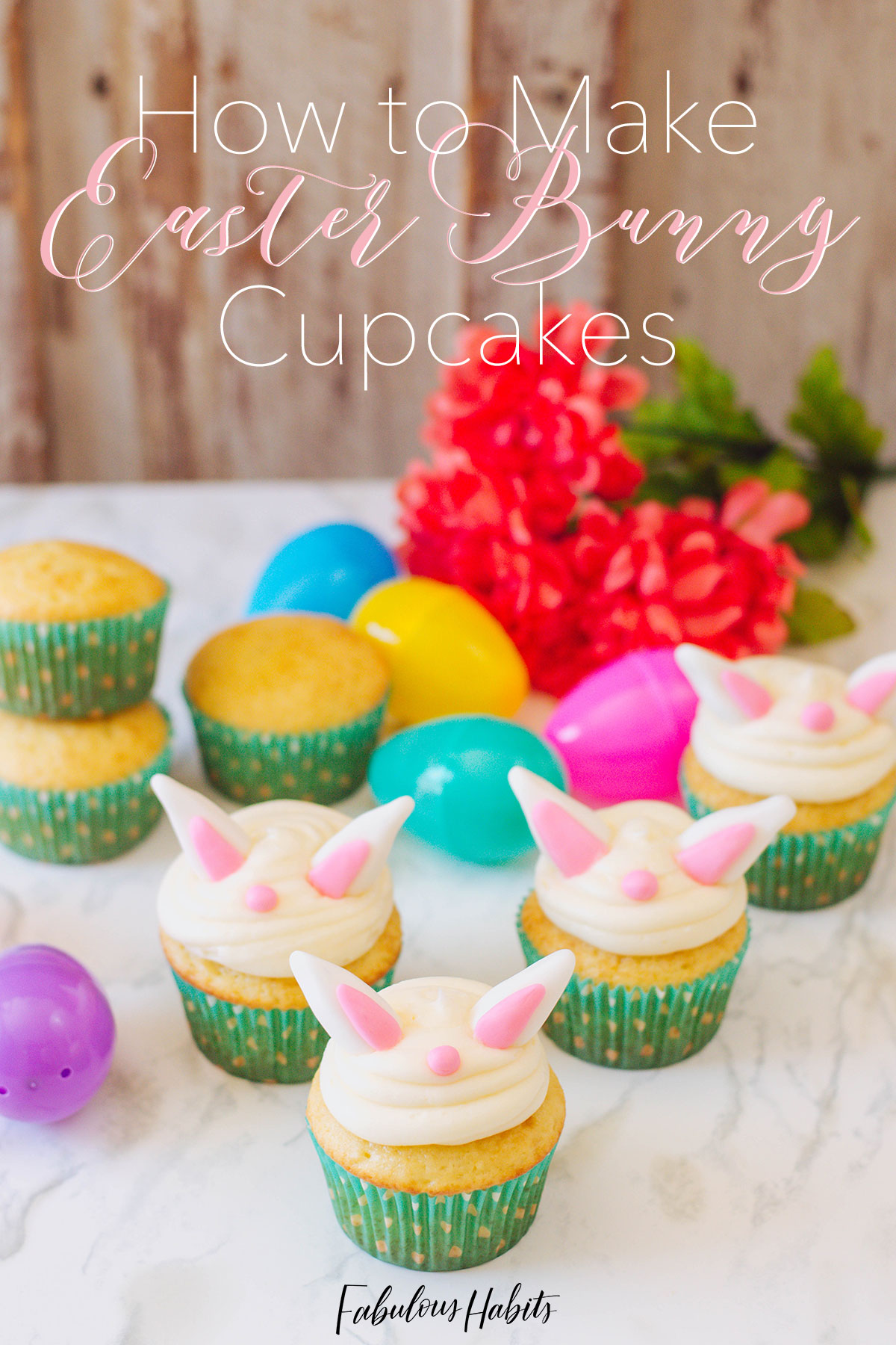 "These Easter Bunny Cupcakes will make you go ""hoppity hop, hoppity hop..."" and your family will absolutely ADORE them! #eastercupcakes"