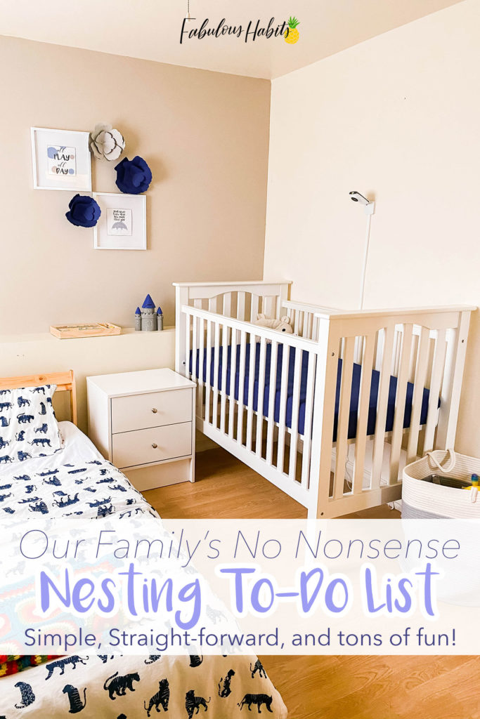 Here's our family no nonsense, straightforward nesting to-do list. Getting ready for baby's arrival is so exciting! Here's how we prepare our home without any stress... and all the fun!